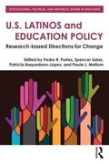 U.S. Latinos and Education Policy: Research-Based Directions for Change