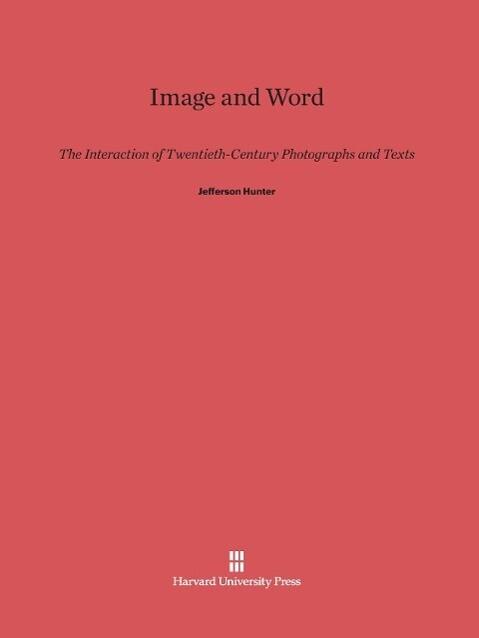 Image and Word als Buch von Jefferson Hunter