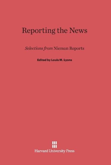 Reporting the News als Buch von