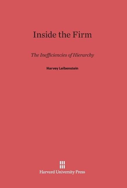 Inside the Firm als Buch von Harvey Leibenstein