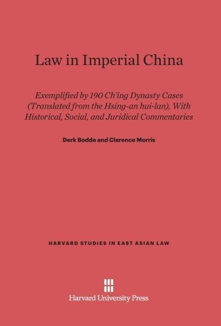 Law in Imperial China als Buch von Derk Bodde, ...