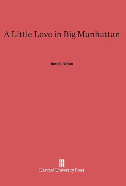 A Little Love in Big Manhattan als Buch von Rut...