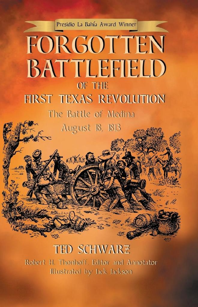 Forgotten Battlefield of the First Texas Revolu...