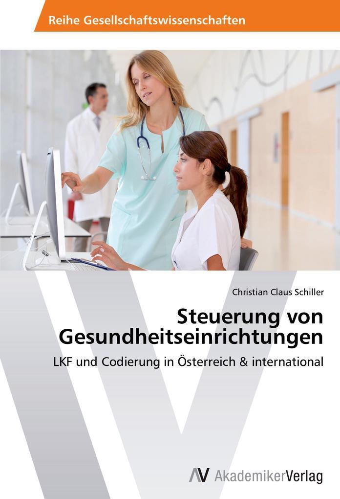Steuerung von Gesundheitseinrichtungen als Buch
