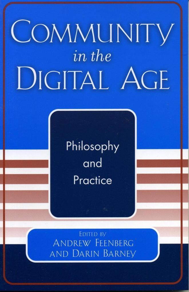 Community in the Digital Age als eBook Download...