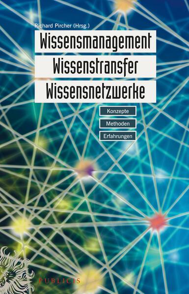 Wissensmanagement, Wissenstransfer, Wissensnetz...