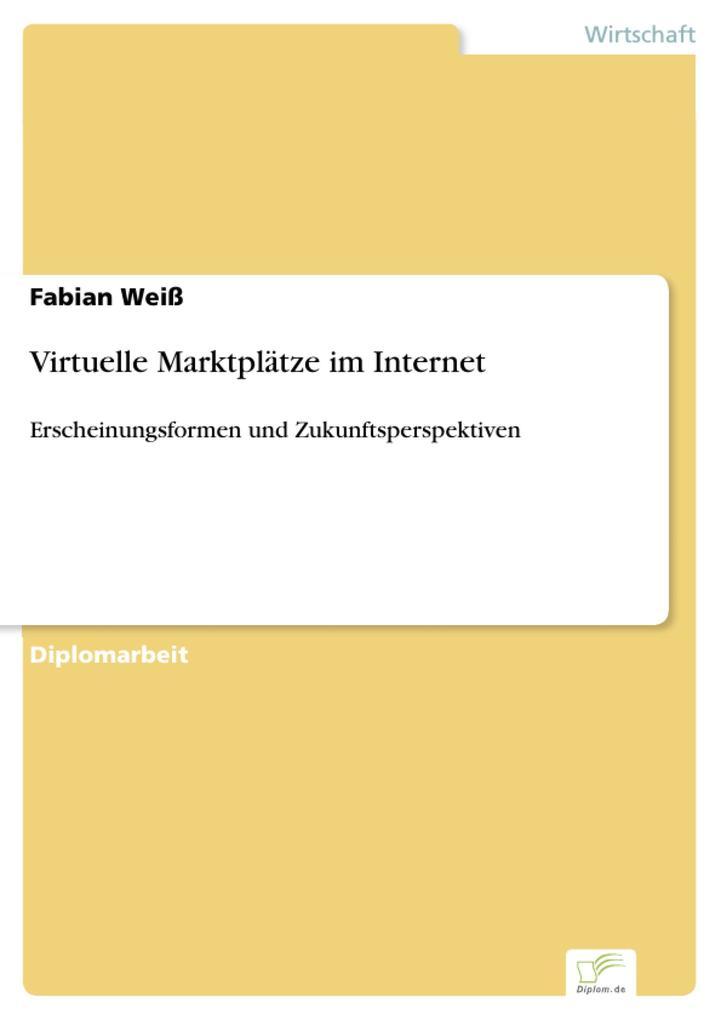 Virtuelle Marktplätze im Internet als eBook Dow...