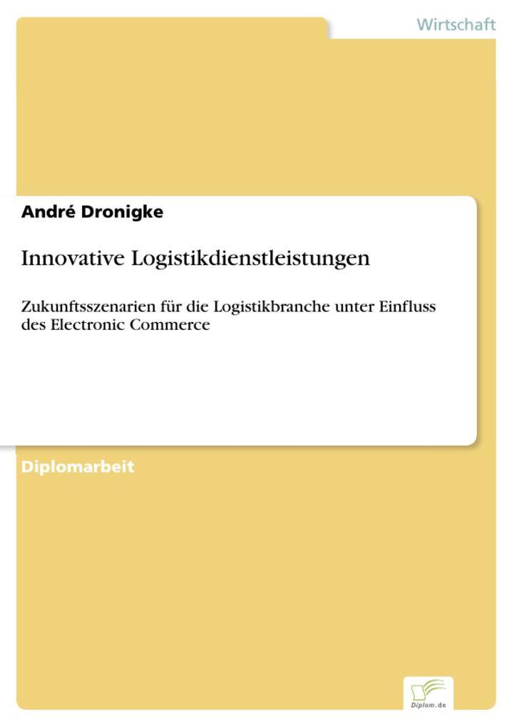 Innovative Logistikdienstleistungen als eBook D...