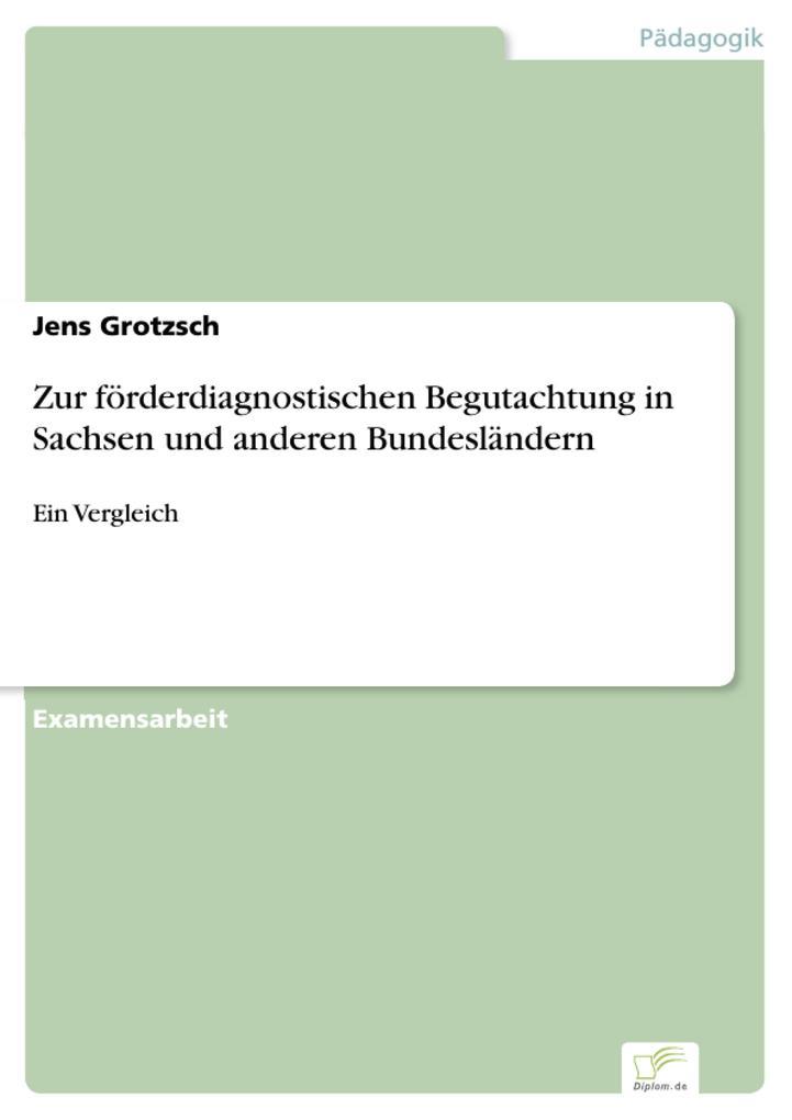 Zur förderdiagnostischen Begutachtung in Sachse...