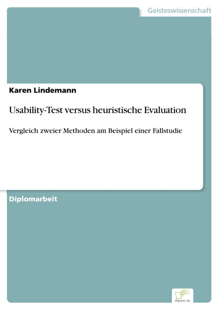 Usability-Test versus heuristische Evaluation a...