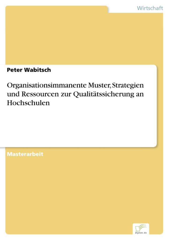 Organisationsimmanente Muster, Strategien und R...