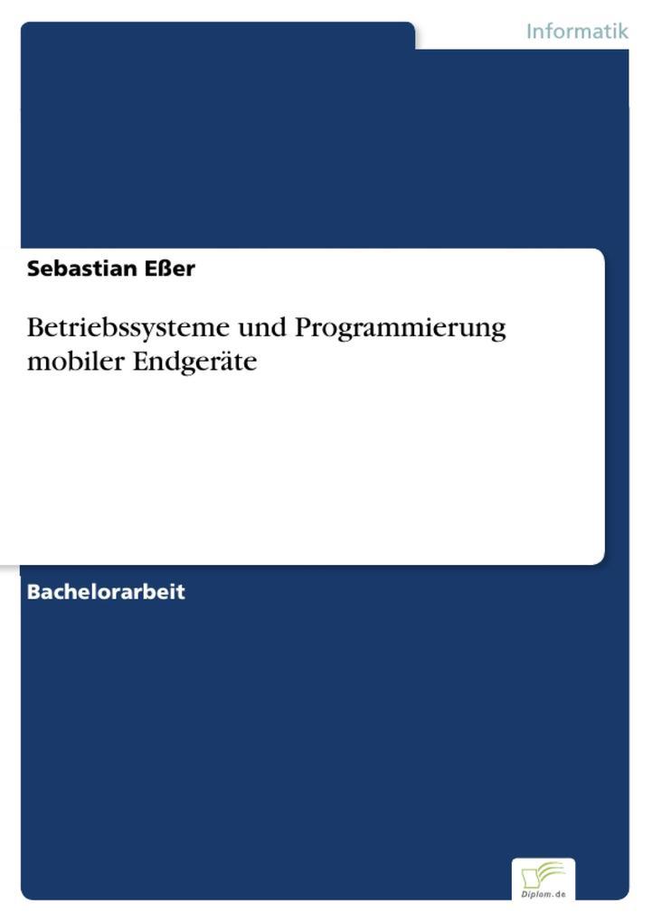 Betriebssysteme und Programmierung mobiler Endg...
