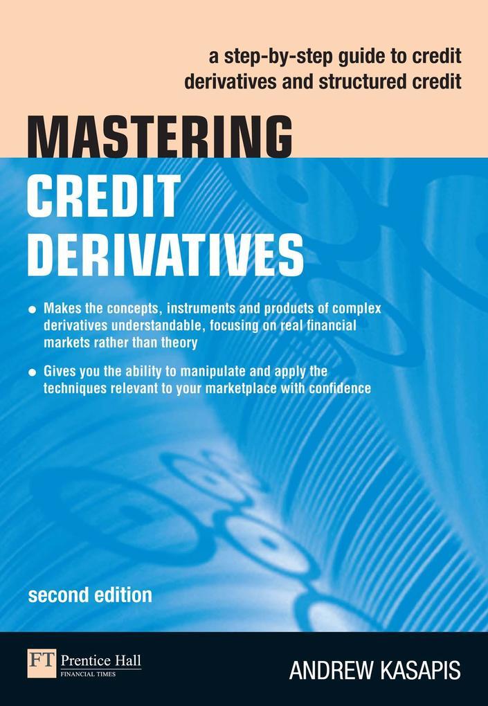 Mastering Credit Derivatives als eBook Download...