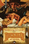 Tombstone Ten Gauge