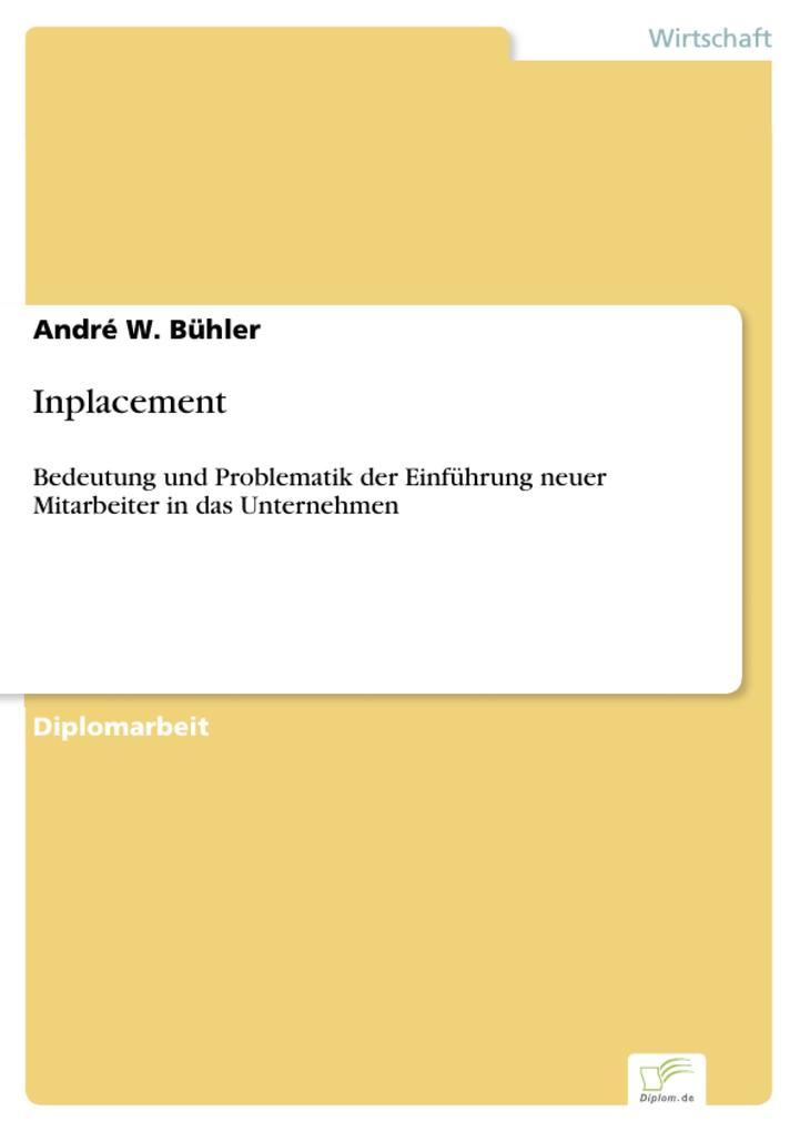 Inplacement als eBook Download von André W. Bühler - André W. Bühler
