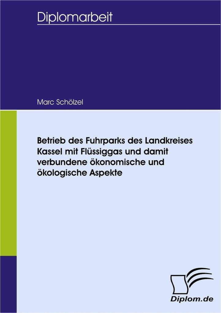 Betrieb des Fuhrparks des Landkreises Kassel mi...