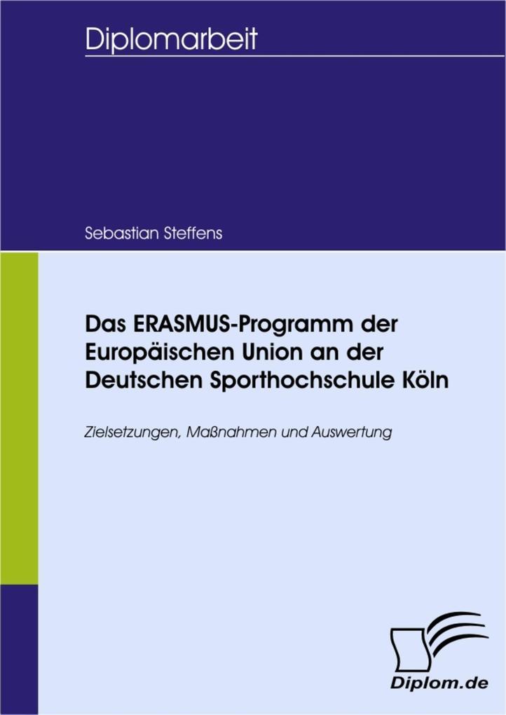 Das ERASMUS-Programm der Europäischen Union an ...