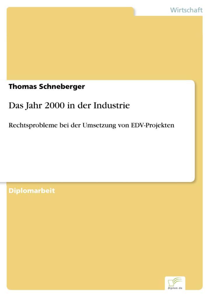 Das Jahr 2000 in der Industrie als eBook Download von Thomas Schneberger - Thomas Schneberger