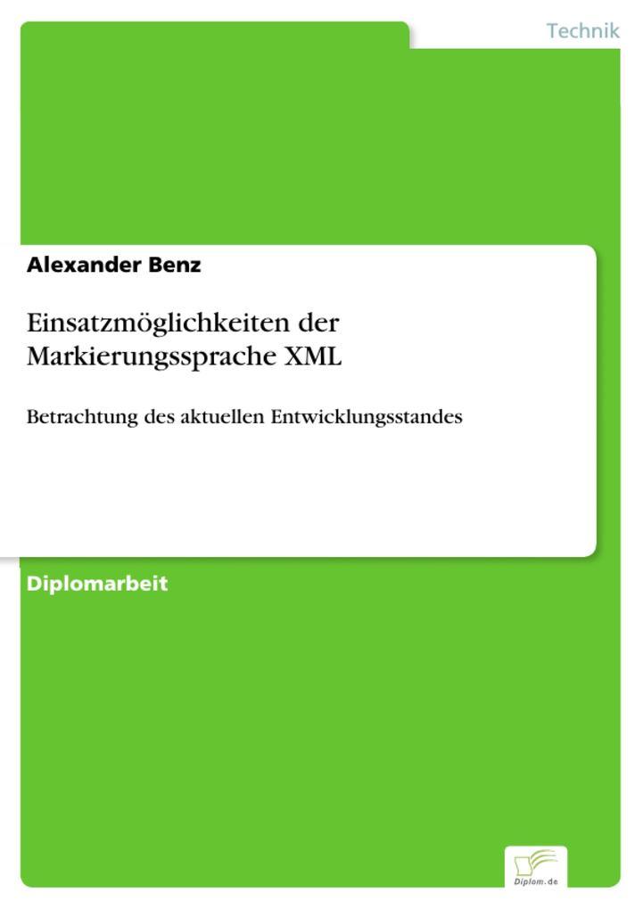 Einsatzmöglichkeiten der Markierungssprache XML...