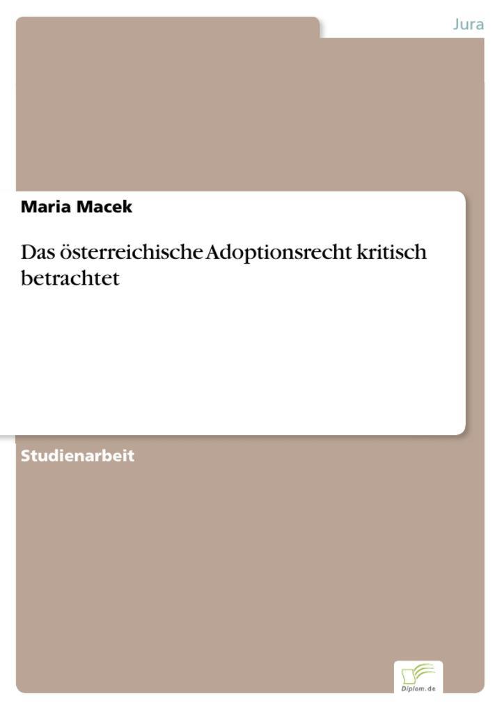 Das österreichische Adoptionsrecht kritisch bet...