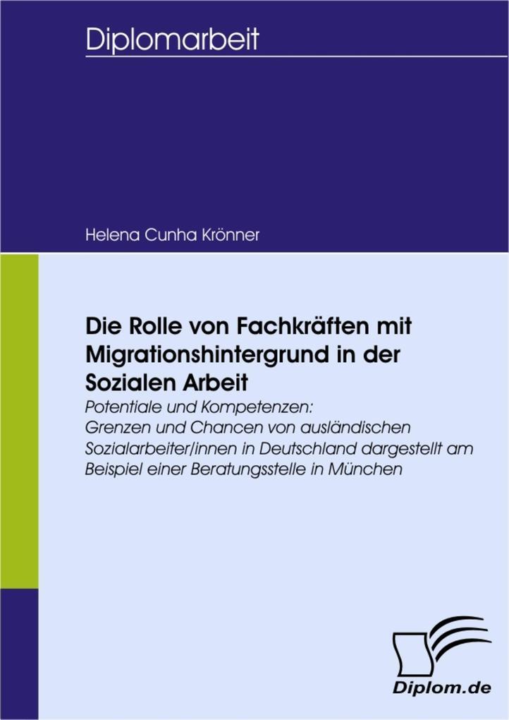 Die Rolle von Fachkräften mit Migrationshinterg...