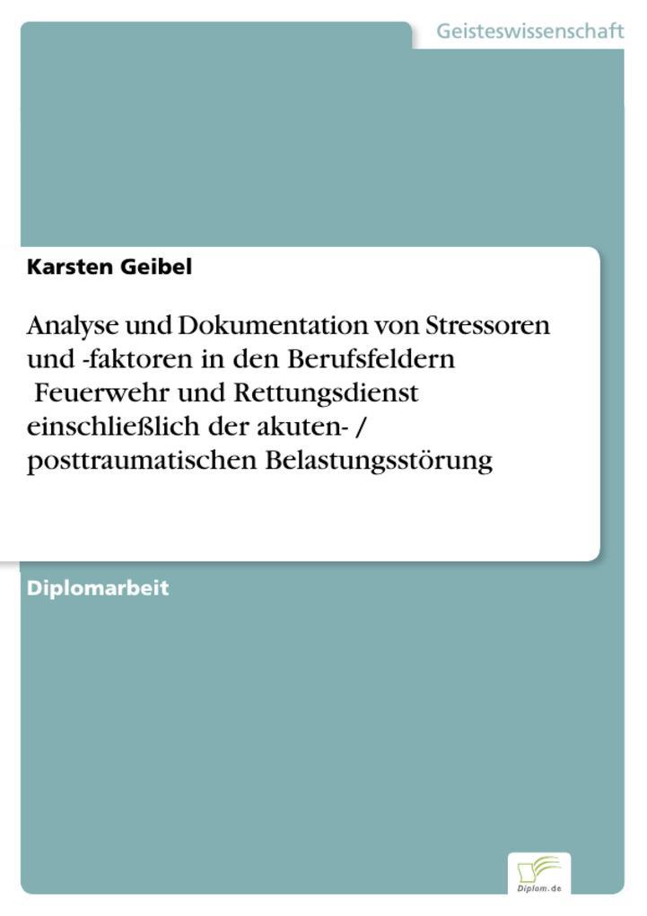 Analyse und Dokumentation von Stressoren und -f...