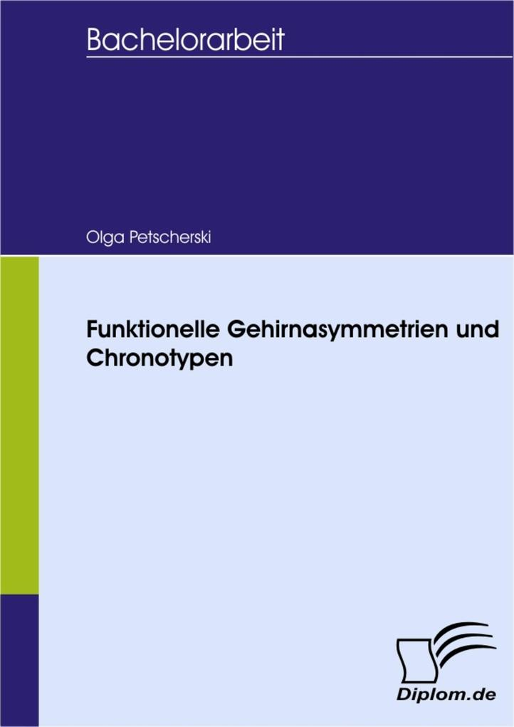 Funktionelle Gehirnasymmetrien und Chronotypen als eBook Download von Olga Petscherski - Olga Petscherski