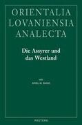 Die Assyrer Und Das Westland: Studien Zur Historischen Geographie Und Herrschaftspraxis in Der Levante Im 1. JT. V. U. Z.