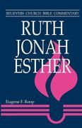 Ruth, Jonah, Esther