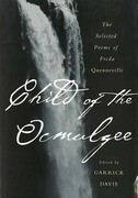 Child of the Ocmulgee: The Selected Poems of Freda Quenneville
