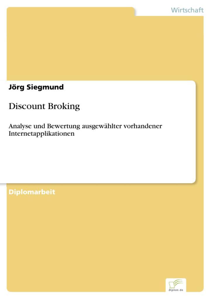 Discount Broking als eBook Download von Jörg Si...