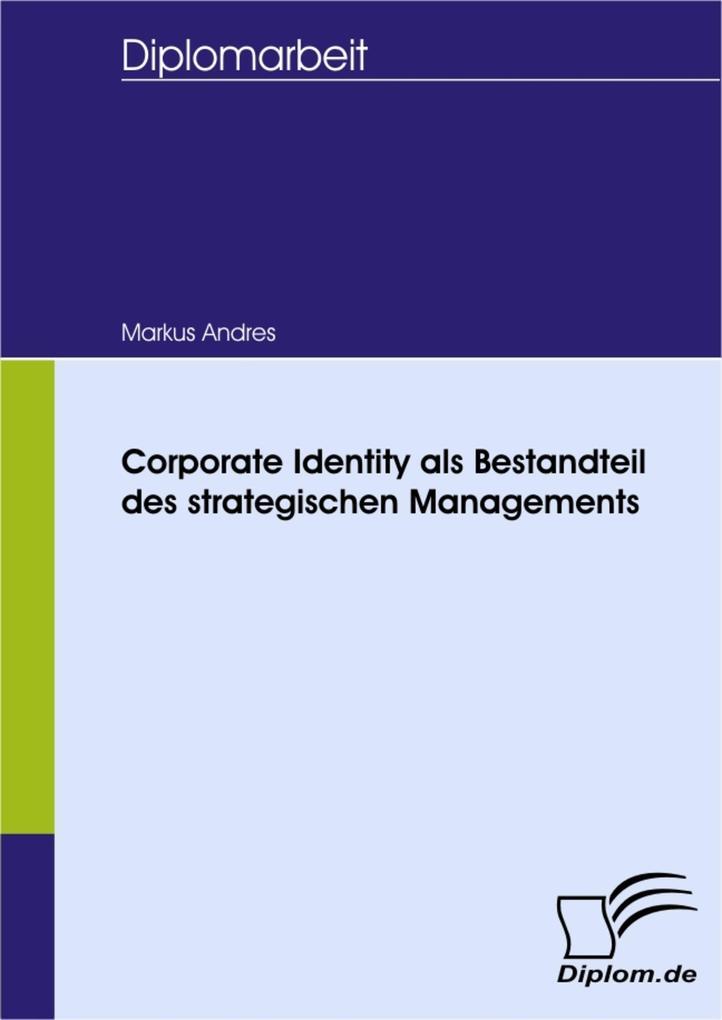 Corporate Identity als Bestandteil des strategi...