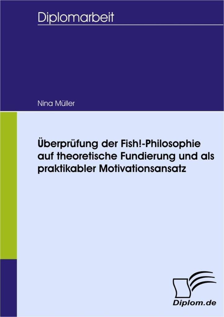 Überprüfung der Fish!-Philosophie auf theoretis...