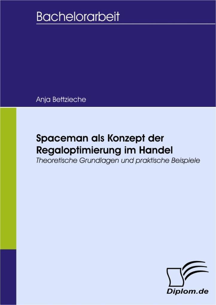 Spaceman als Konzept der Regaloptimierung im Ha...