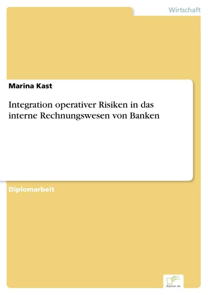 Integration operativer Risiken in das interne R...