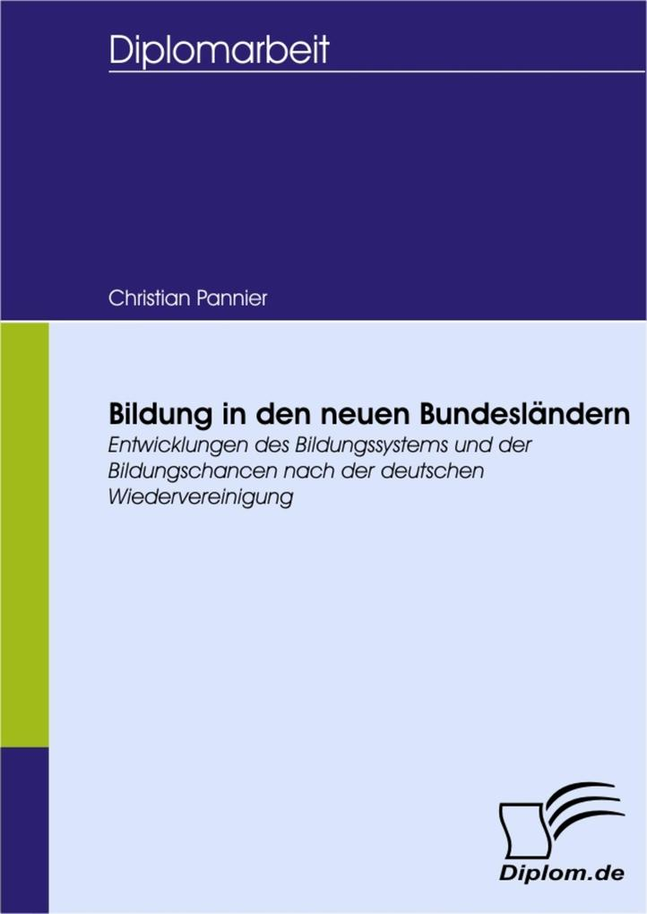 Bildung in den neuen Bundesländern als eBook Do...
