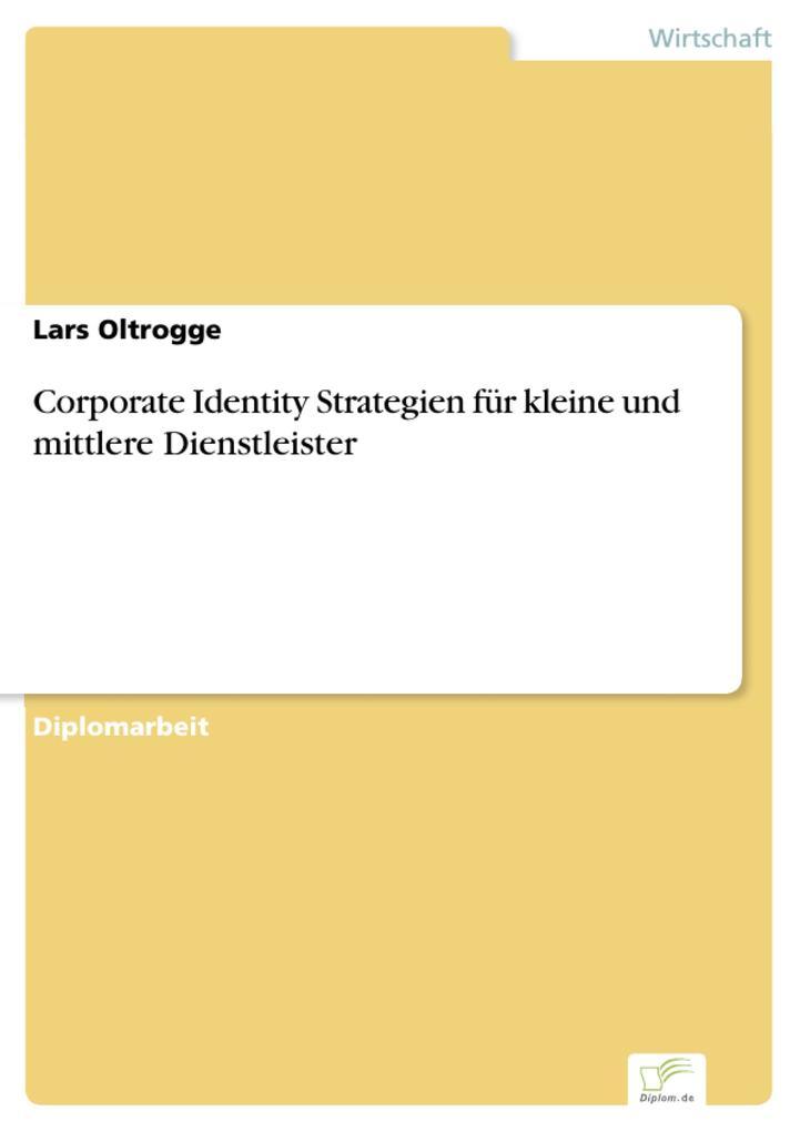 Corporate Identity Strategien für kleine und mi...