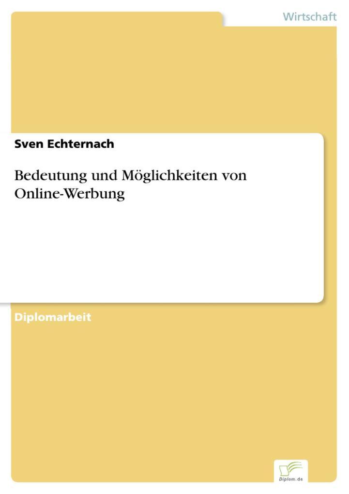 Bedeutung und Möglichkeiten von Online-Werbung ...