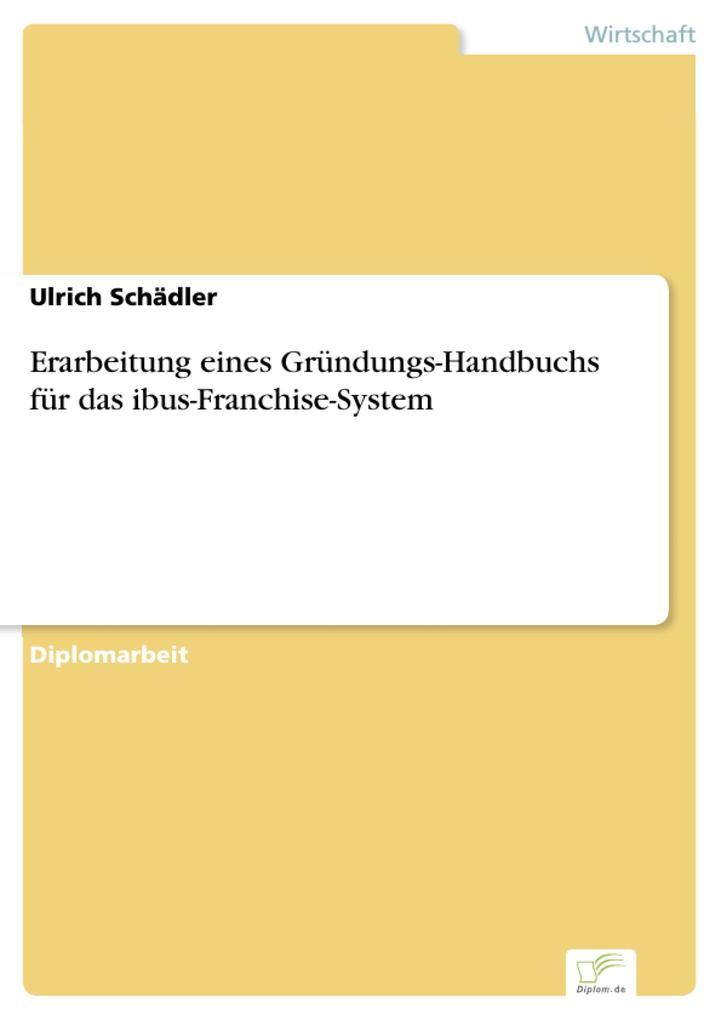 Erarbeitung eines Gründungs-Handbuchs für das i...