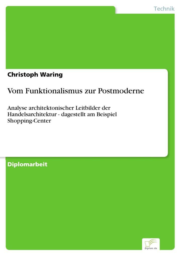 Vom Funktionalismus zur Postmoderne als eBook D...