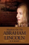 Mayhem on the Abraham Lincoln