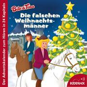 Bibi & Tina - Die falschen Weihnachtsmänner (Der Adventskalender zum Hören)