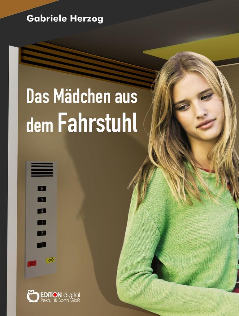 Das Mädchen aus dem Fahrstuhl als eBook