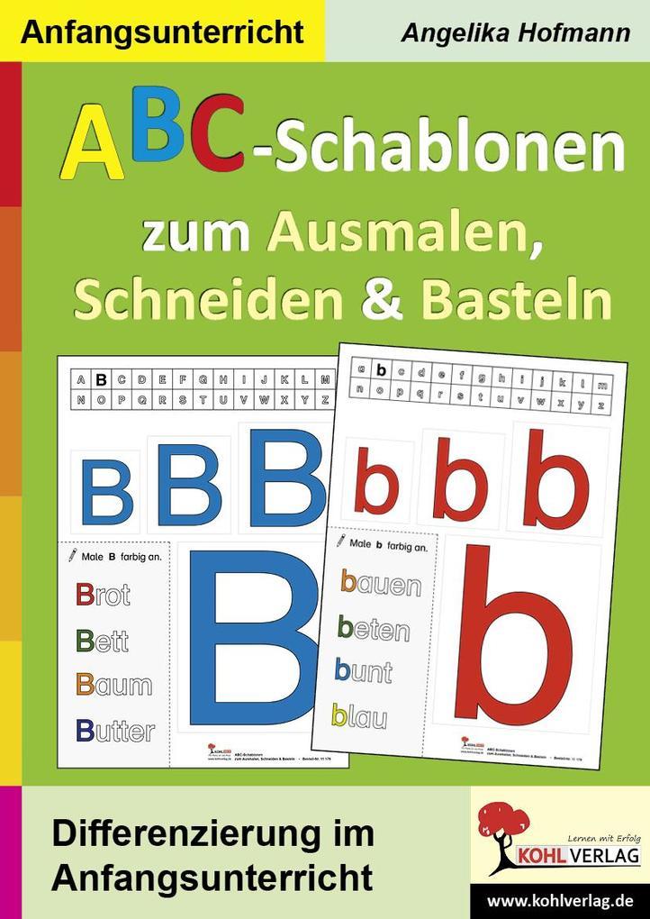 ABC-Schablonen zum Ausmalen, Schneiden und Bast...
