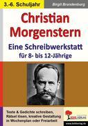Christian Morgenstern - Eine Schreibwerkstatt für 8- bis 12-Jährige