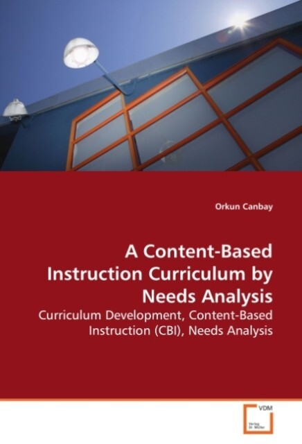 A Content-Based Instruction Curriculum by Needs...