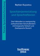 Sprach(en)entwicklung und Sprachreflexion