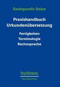 Praxishandbuch Urkundenübersetzung