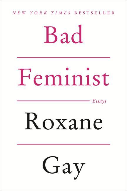 Bad Feminist als Buch von Roxane Gay