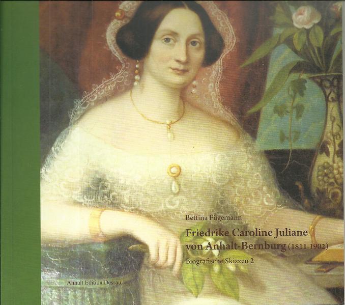 Friedrike Caroline Juliane von Anhalt-Bernburg(...